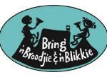 Bring 'n Broodjie en 'n Blikkie en SOPGOED!