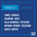 isiXhosa: Week 3